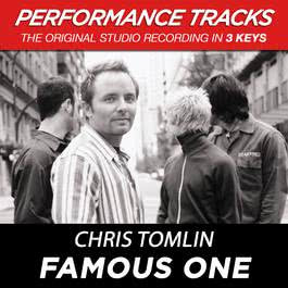 Famous One 2002 Chris Tomlin