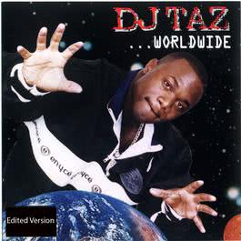 Worldwide 1997 DJ Taz