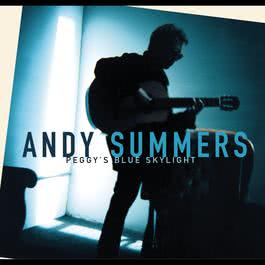 Peggy's Blue Skylight 2000 Andy Summers