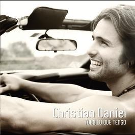 Todo Lo Que Tengo 2011 Christian Daniel