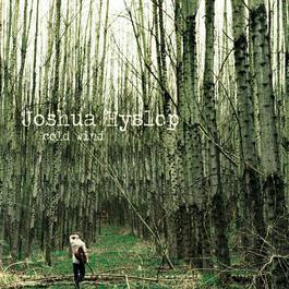 Cold Wind - EP 2017 Joshua Hyslop
