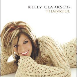 謝謝你的愛 2003 Kelly Clarkson