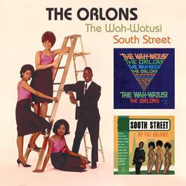 The Wah-Watusi/South Street 1962 The Orlons