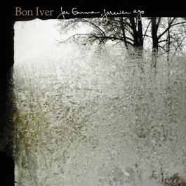 For Emma, Forever Ago 2015 Bon Iver