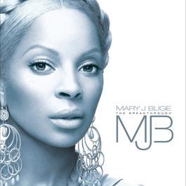 The Breakthrough 2005 Mary J. Blige