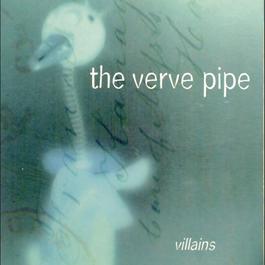 Villains 1996 The Verve Pipe