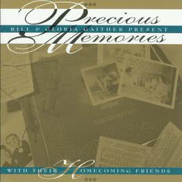 Precious Memories 2005 Bill & Gloria Gaither
