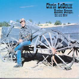 Rodeo Songs Old And New 1973 Chris Ledoux