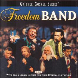 Freedom Band 2001 Bill & Gloria Gaither