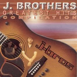 Greatest Hits Compilation 2002 J. Brothers Band