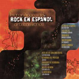 La Gran Epoca Del Rock En Español 2002 Various Artists