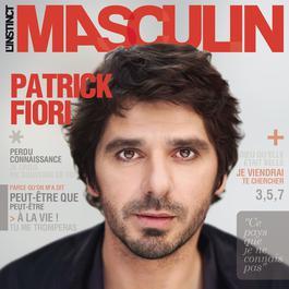 L'instinct masculin 2010 Patrick Fiori