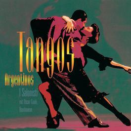 Tangos Argentinos 1997 I Salonisti
