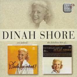 Dinah, Yes Indeed!/The Fabulous Hits Of 1998 Dinah Shore