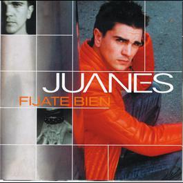 Fijate Bien 2000 Juanes
