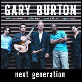 Next Generation 2005 Gary Burton