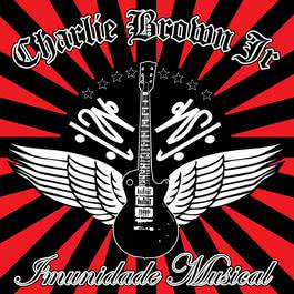 Imunidade Musical 2005 Charlie Brown JR.