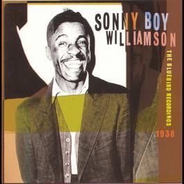 The Bluebird Recordings, 1938 1997 Sonny Boy Williamson