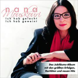 Ich Hab Gelacht Ich Hab Geweint 2004 Nana Mouskouri