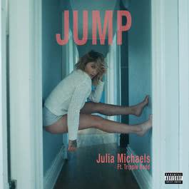 Jump 2018 Julia Michaels; Trippie Redd