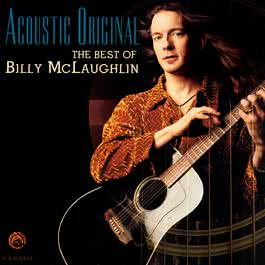 Acoustic Original (The Best Of Billy Mclaughlin) 2001 Billy McLaughlin