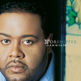 Worshipper 2005 Darwin Hobbs