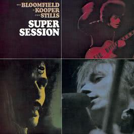 Super Sessions 1991 KOOPER/BLOOMFIELD/STILLS