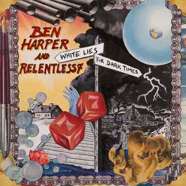 White Lies For Dark Times 2009 Ben Harper And Relentless7