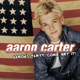 Aaron's Party (Come Get It) 2000 Aaron Carter