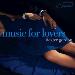 Music For Lovers 2004 Dexter Gordon