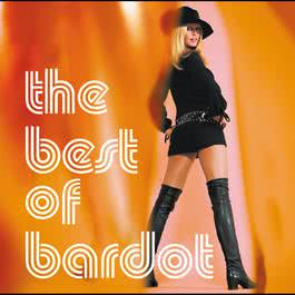The Best Of Bardot 2004 Brigitte Bardot