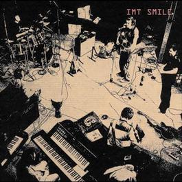I.M.T. Smile 2003 I.M.T. Smile