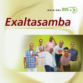 Bis - ExaltaSamba 2000 Exaltasamba