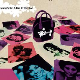 Mama's Got A Bag Of Her Own 2006 Various Artists