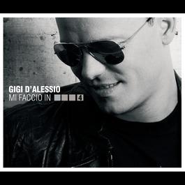 Mi faccio in quattro 2007 Gigi D'Alessio