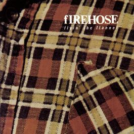 Flyin' The Flannel 1991 fIREHOSE