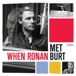 When Ronan Met Burt 2011 Ronan Keating