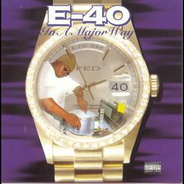 In A Major Way 1995 E-40
