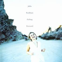 Falling Forward 1994 Julia Fordham