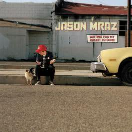 Waiting For My Rocket To Come 2012 Jason Mraz