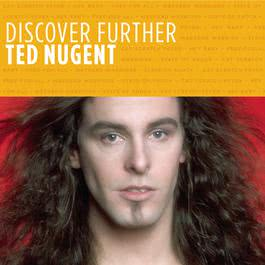 Discover Further 2010 Ted Nugent