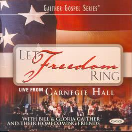 Let Freedom Ring 2002 Bill & Gloria Gaither