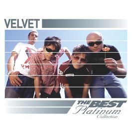 Velvet: The Best Of Platinum 2007 Velvet