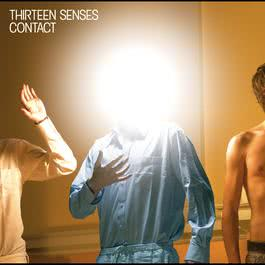 Contact 2007 Thirteen Senses