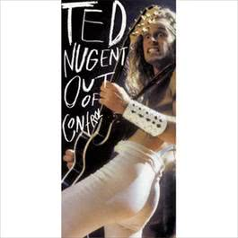 Out Of Control 1993 Ted Nugent