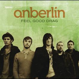Feel Good Drag 2008 Anberlin