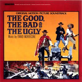 The Good, The Bad & The Ugly 2004 Ennio Morricone
