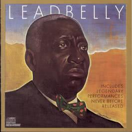 Includes Legendary Performances Never Before Released 1988 Lead Belly