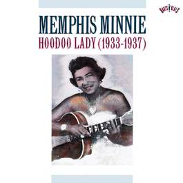 Hoodoo Lady (1933-1937) 1991 Memphis Minnie
