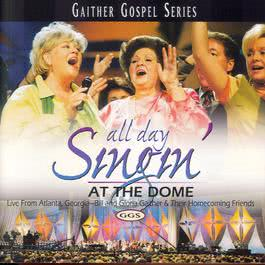 All Day Singin At The Dome 1998 Bill & Gloria Gaither